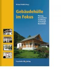 09/2012: Gebäudehülle im Fokus-